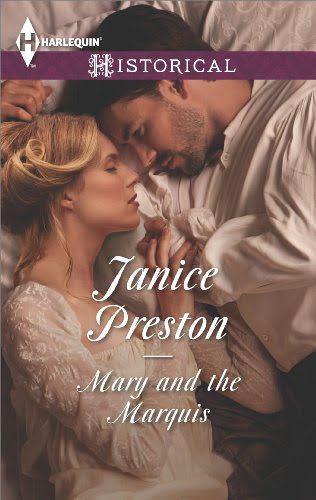 Mary and the Marquis – Janice Preston